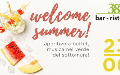 Welcome summer al 381 Bar Ristoro!